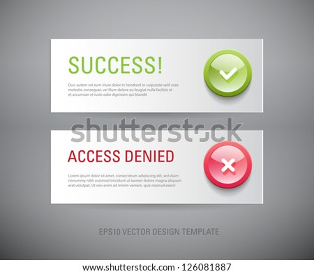 A set of vector interface dialog / notification message boxes - success, access denied, with plastic round glossy icons - stock vector