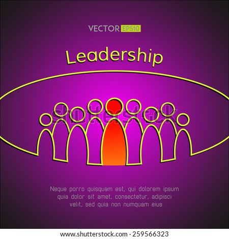 A team of people with a leader. Leadership business concept. Vector illustration - stock vector