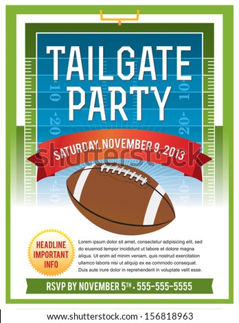 A vector flyer design perfect for tailgating parties, football game viewing invites, etc. EPS 10. File contains transparencies. Text is layered for easy removal and customizing.  - stock vector