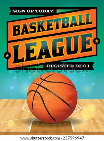 A vector illustration for a basketball league. Vector eps 10. EPS file is layered. Fonts have been converted to outlines. - stock vector