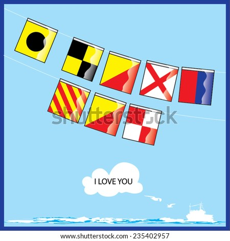 A vector set of Nautical flags with letters of I Love You - stock vector