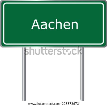 Aachen, Germany, road sign green vector illustration, road table - stock vector