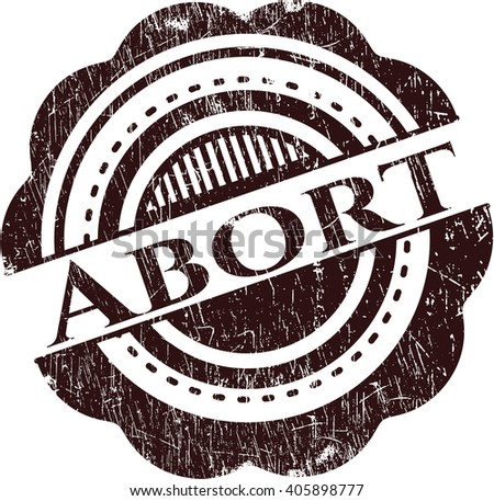 Abort rubber stamp with grunge texture - stock vector