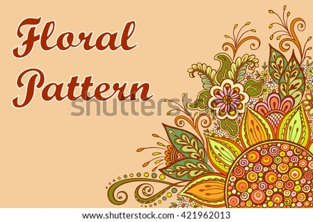 Abstract Background, Floral Ornament, Colorful Pattern, Symbolic Flowers and Leafs. Vector - stock vector