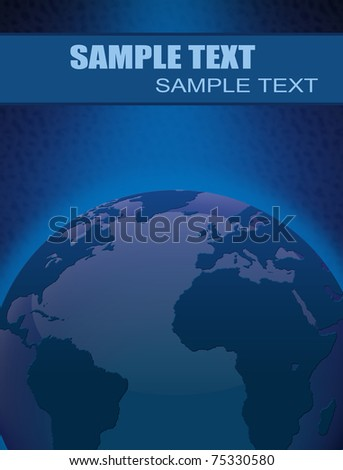 Abstract background with Earth globe and space for your text, vector illustration - stock vector