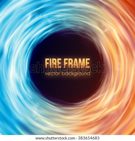Abstract background with fire flames frame and copyspace for text. Vector illustration. Burning fire frame. Vector Fiery Background. Campfire. Transparent fire flames. Blue and red colors gas igniting - stock vector