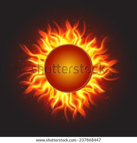 Abstract burning fire circle. Fire sun. Vector illustration - stock vector