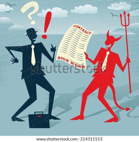 Abstract Businessman signs a Deal with the Devil. Great illustration of Retro styled Abstract Businessman who is deciding whether to sign away his life in a deal with the devil. - stock vector