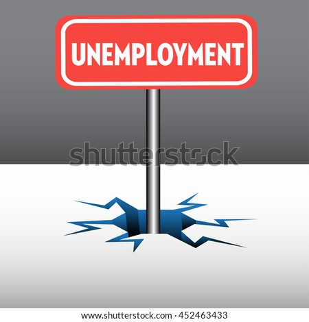 Abstract colorful background with a red plate with the text unemployment coming out from an ice crack - stock vector