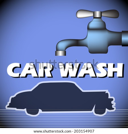 Abstract colorful background with car shape, water tap and the text car wash written with white letters - stock vector