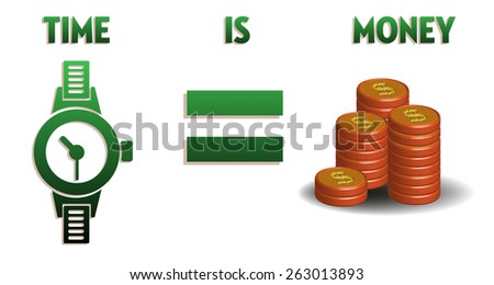 Abstract colorful background with hand watch, stack of coins and the text time is money written with green letters - stock vector
