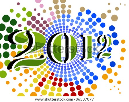 abstract colorful dotted effect concept background for happy new year 2012 - stock vector