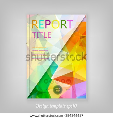 Abstract colorful geometric Report cover template design with triangular polygons - stock vector