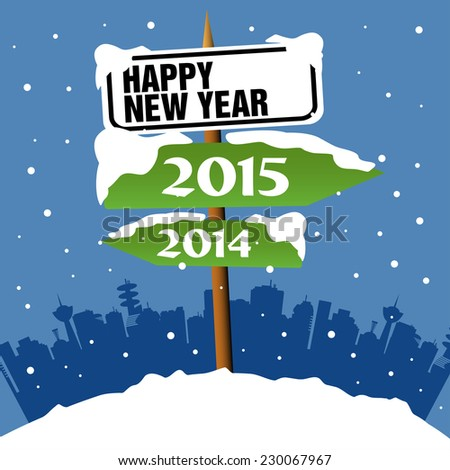 Abstract colorful illustration with a snowy signpost with the text Happy New Year and two green arrows with the years 2014 and 2015 written on each arrow and showing opposite directions - stock vector