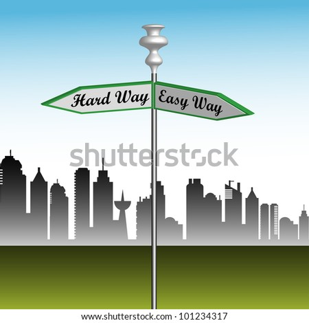 Abstract colorful illustration with a street indicator showing two directions the easy way and the hard way. Business metaphor - stock vector