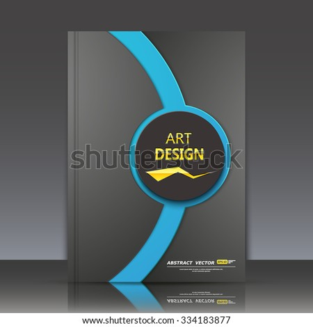 Abstract composition, blue circle frame, black a4 brochure title sheet, round logo construction backdrop, business card texture surface, line emphasized firm sign, fashionable fiber, EPS10 vector - stock vector