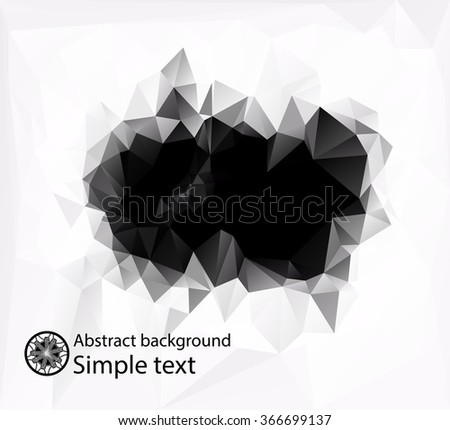 Abstract composition of black and white polygons in the center . Bright design of crystal faces . Geometric background for easy editing . - stock vector