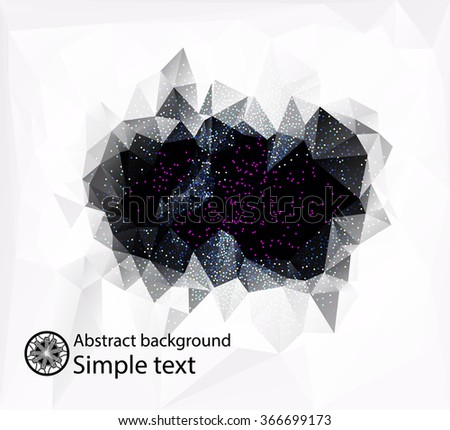 Abstract composition of black and white polygons in the center . Bright design of crystal faces . Geometric background for easy editing . Stylized stars and space - stock vector