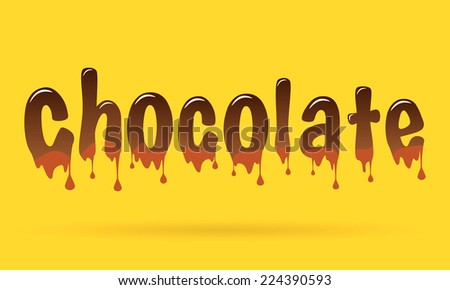 Abstract Creative concept vector chocolate text for Web and Mobile Applications isolated on yellow background, art illustration template design, business infographic, social media, banner, poster. - stock vector