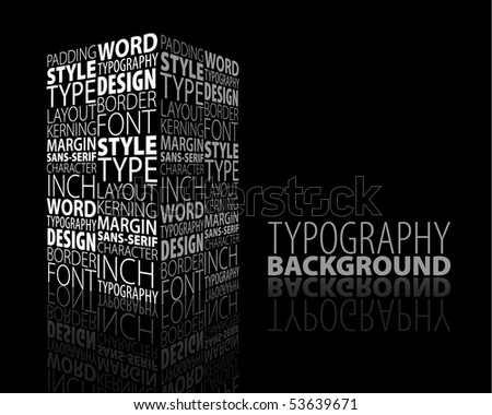 Abstract design and typography background with 3D element - stock vector