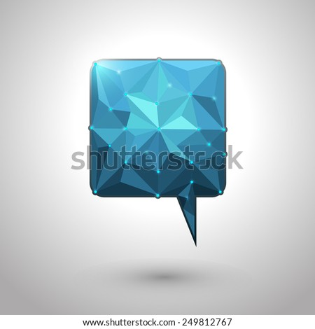 Abstract geometric speech bubble with triangular polygons-low poly style design vector with your text  - stock vector