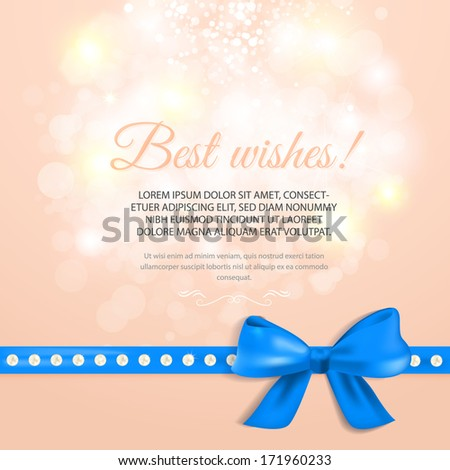 Abstract greeting card with blue gift bow and ribbon. Vector illustration. Best wishes - stock vector