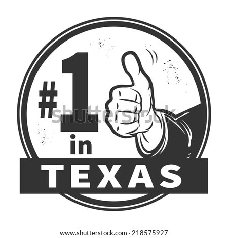 Abstract grunge rubber stamp or label with text Number One in Texas written inside, vector illustration - stock vector
