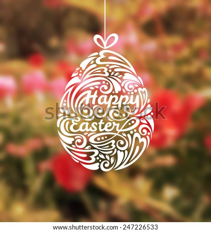 Abstract Happy Easter Lettering in Form of Egg. Vector Illustration. Easter Template Design, Retro Colored Greeting Card. Floral Blurred Spring Background. - stock vector