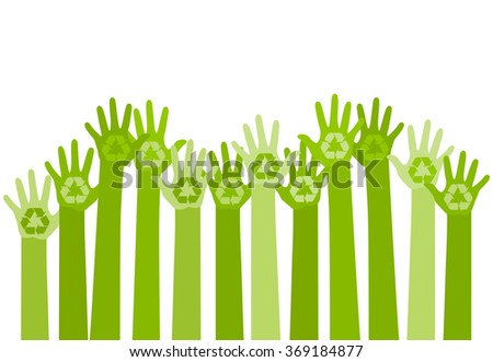 abstract illustration with raising hands with a recycle symbol. eco friendly design template. care of environment concept - stock vector