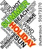 Abstract image made from words which relate with word holiday and summer - stock vector