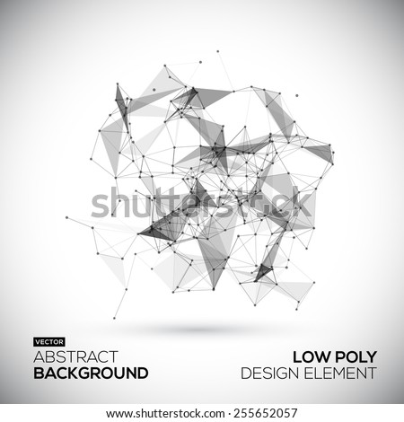 Abstract low poly geometric technology vector design element. Connection structure. Vector data science background. Polygonal vector background. Molecule And Communication Background. - stock vector