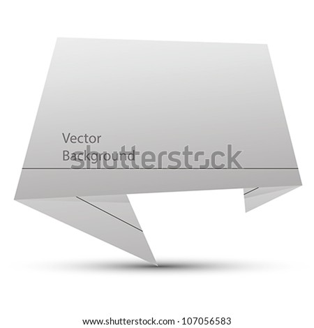Abstract origami style speech bubble vector background. - stock vector