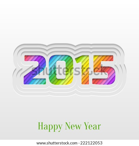 Abstract Paper Cut 2015 Happy New Year Background, Trendy Greeting Card or Invitation Design Template - stock vector