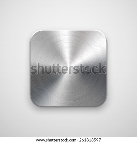 Abstract technology app icon, blank button template with metal texture (chrome, silver, steel), realistic shadow and light background for web sites, user interfaces, UI, applications, apps. Vector. - stock vector