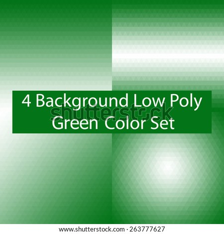 Abstract Triangle Low Poly Green Color Background Set. Vector Illustration - stock vector