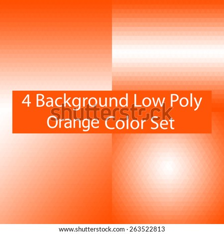 Abstract Triangle Low Poly Orange Color Background Set.Vector Illustration - stock vector