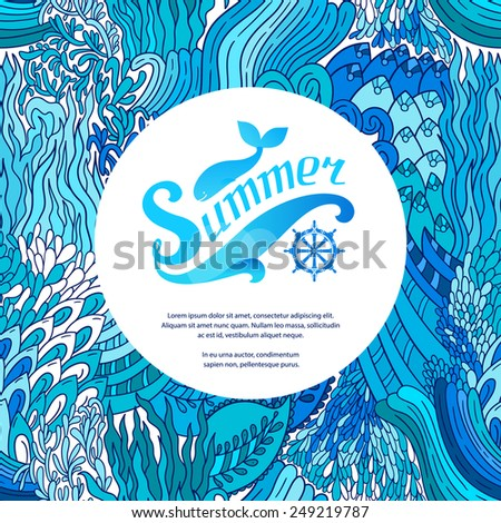 Abstract vector doodle pattern with ornament. Seamless background with ethnic and sea motifs. Repeating bright blue floral backdrop. Marine frame. Summer design. Modern card, invitation. - stock vector