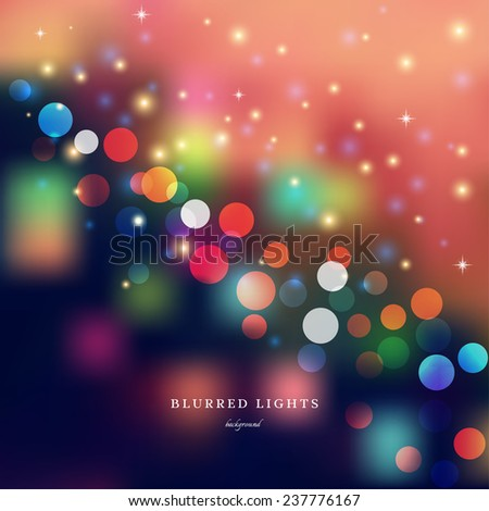 Abstract vector Illustration.  Blurred  Lights on colored background  with bokeh effect and stars.  - stock vector