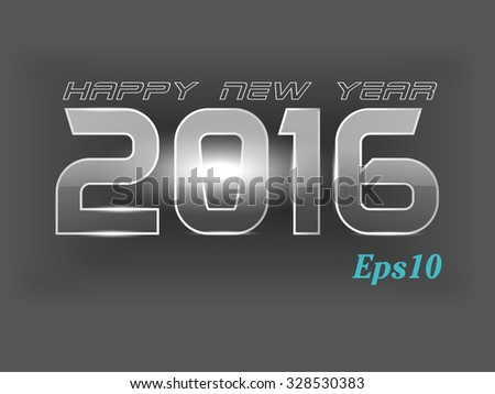 Abstract vector New Year card 2016 in shiny glossy background with gray color. - stock vector