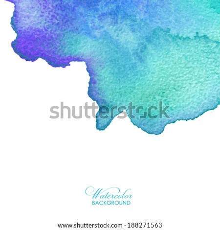 Abstract watercolor background. Hand drawn watercolor backdrop, texture, stain watercolors on wet paper. Vector illustration - stock vector
