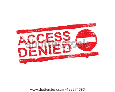 Access denied grungy rubber stamp symbol vector illustration - stock vector