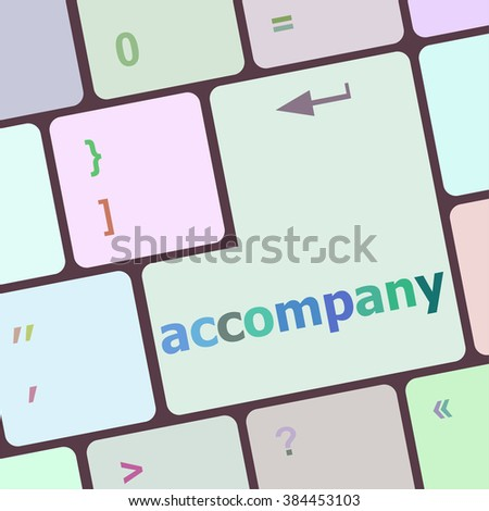 accompany words on computer keyboard button vector illustration - stock vector