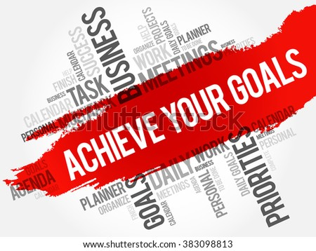 Achieve Your Goals word cloud business concept - stock vector