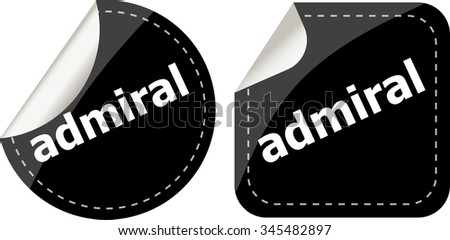 admiral word stickers set, icon button, business concept - stock vector