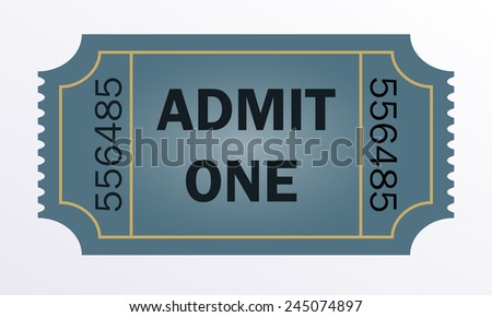 Admit one ticket isolated on white background. Vector illustration. - stock vector