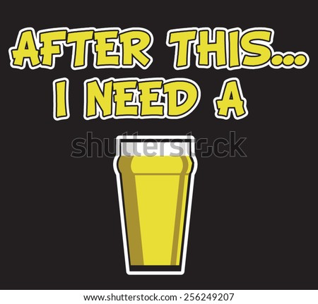 AFTER THIS BEER - stock vector