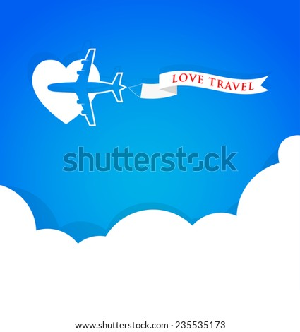 Airplane with announcement banner and blue sky, love travel background concept - stock vector