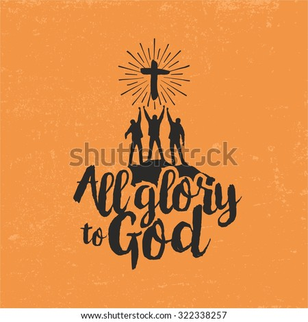 All glory to God - stock vector