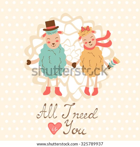 All I need is you romantic card with cute sheeps couple. vector illustration - stock vector