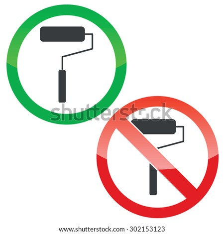 Allowed and forbidden signs with paint roller image, isolated on white - stock vector